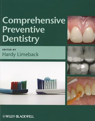 Comprehensive Preventive Dentistry By Limeback, Hardy